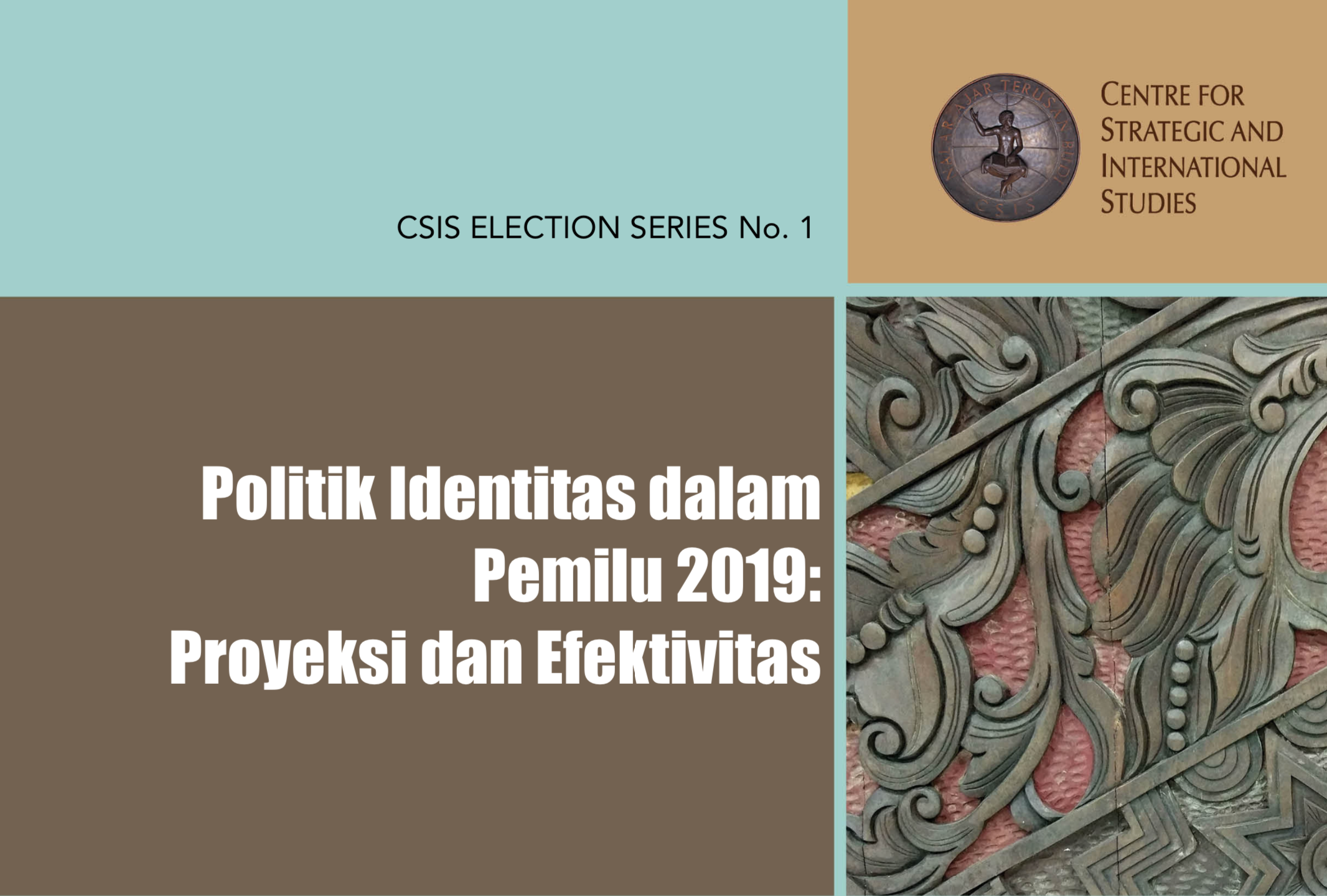 Center for Strategic and International Studies Identity politics in 2019 presidential election: Projection and effectiveness
